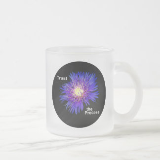 Trust the Process Frosted Glass Coffee Mug