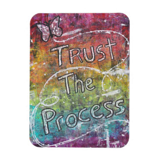 Trust The Process Magnet
