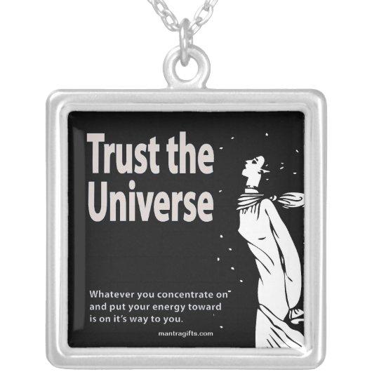 Trust the Universe Necklace