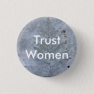 Trust Women 3 Cm Round Badge