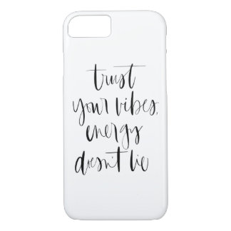 Trust Your Vibes iPhone Case