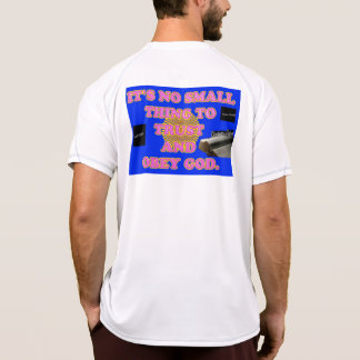Trusting and obeying God is no small task. T-Shirt