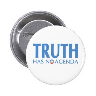 Truth Has No Agenda 6 Cm Round Badge
