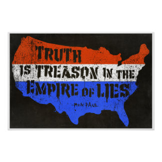 Truth Is Treason In The Empire Of Lies Poster