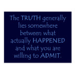 Truth lies somewhere between what happened