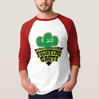 Truth or Consequences Fighting Cacti T-Shirt