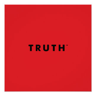 TRUTH Perfect Poster