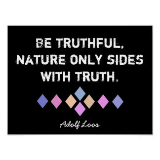 Truthful -- Adolf Loos quote - art print