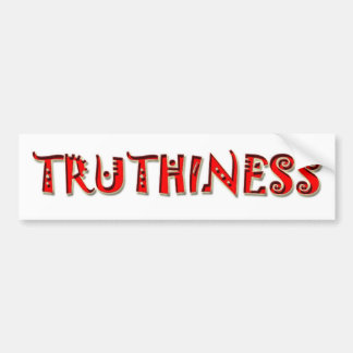 TRUTHINESS 2008 BUMPER STICKER