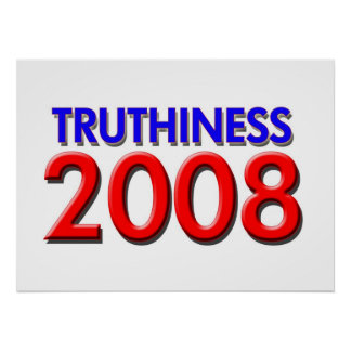 TRUTHINESS 2008 POSTER