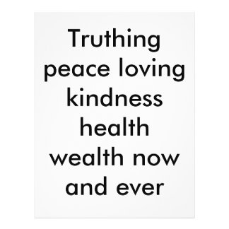 Truthing peace loving kindness health wealth no full color flyer