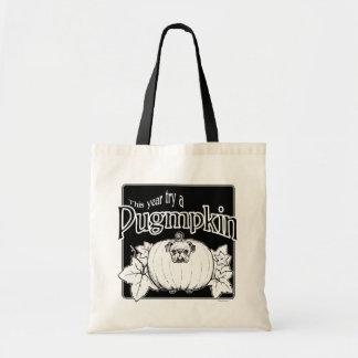 Try a Pugmpkin! Tote Bag