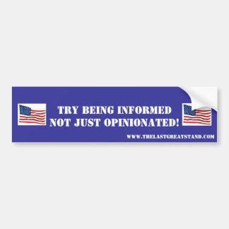 Try Being Informed Magnet! Bumper Sticker
