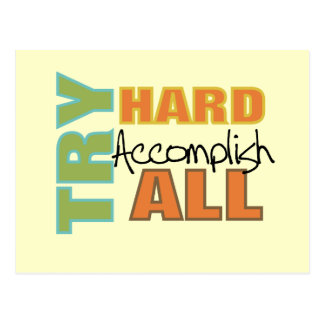Try Hard Accomplish All Postcards