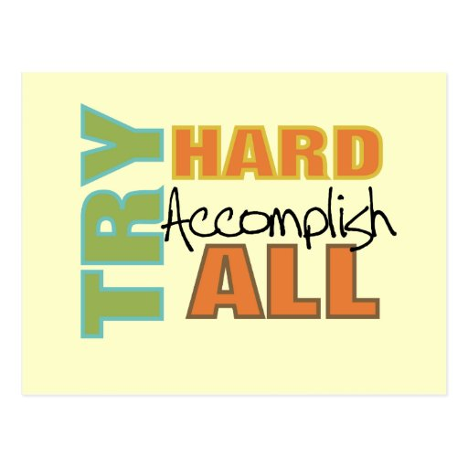 Try Hard Accomplish All Postcards
