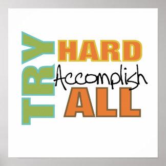 Try Hard Accomplish All Print