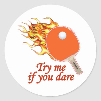 Try Me Flaming Ping Pong Round Sticker