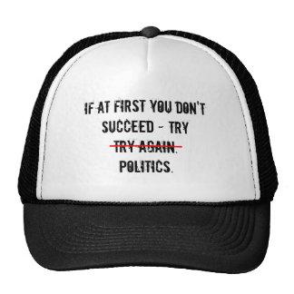 Try Politics Hat