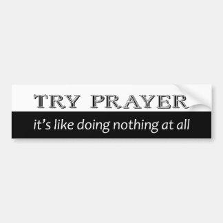 Try Prayer Bumper Sticker