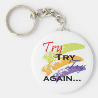 Try ,Try,Try Again motivation keychain