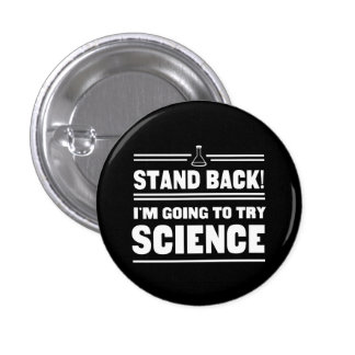 Trying Science 3 Cm Round Badge
