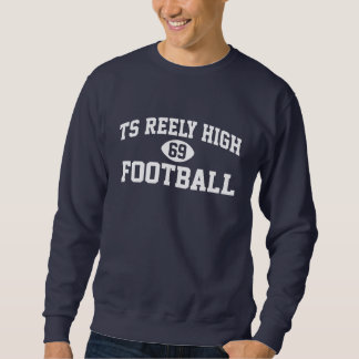 TS Reely High FOOTBALL #69 Sweatshirt