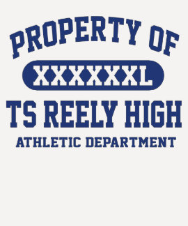 TS Reely High PROPERTY ATHLETIC DEPT Tee Shirt
