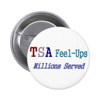 TSA Feel-Ups Millions Served Button