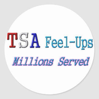 TSA Feel-Ups Millions Served Round Sticker