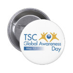 TSC Global Awareness Day Pinback Buttons
