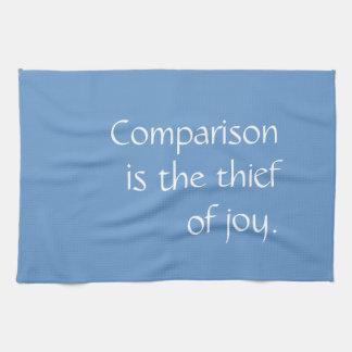 Tshirt - comparison is the thief of joy tea towel