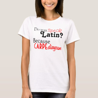 Tshirt: Do you speak Latin? T-Shirt