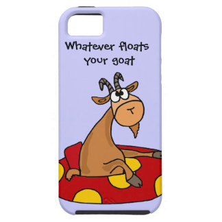 TU- Funny Whatever Floats Your Goat Cartoon Tough iPhone 5 Case