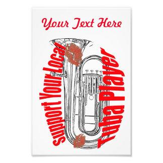 "Tuba Musician ""Support Tubas""  Band Poster Photo Art"