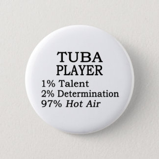 Tuba Player Hot Air 6 Cm Round Badge