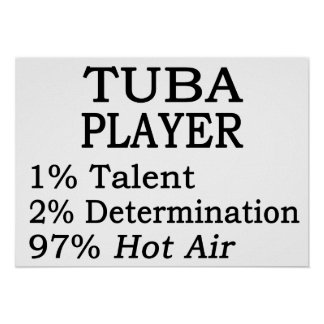 Tuba Player Hot Air Poster