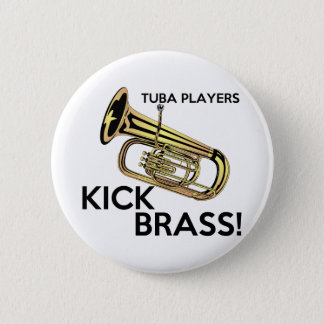 Tuba Players Kick Brass 6 Cm Round Badge