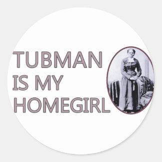 Tubman is my homegirl round sticker