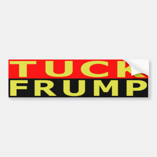 Tuck Frump Bumper Sticker
