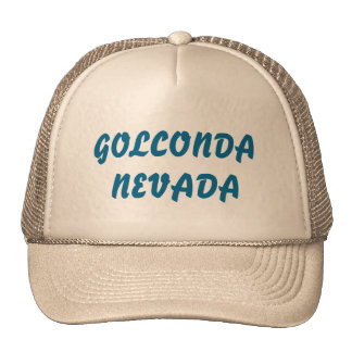 Tucker hat with Golconda Nevada on it.