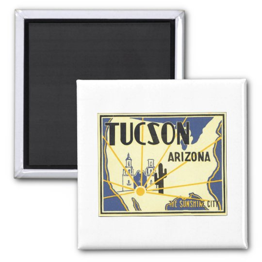 Tucson Arizona The Sunshine City Vintage Poster Magnet