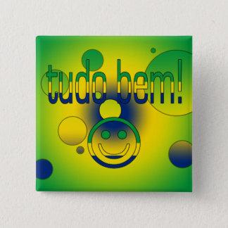 Tudo Bem! Brazil Flag Colors Pop Art 15 Cm Square Badge