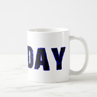 Tuesday Day of the Week Merchandise Coffee Mug