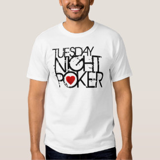 Tuesday Night Poker Tee Shirt
