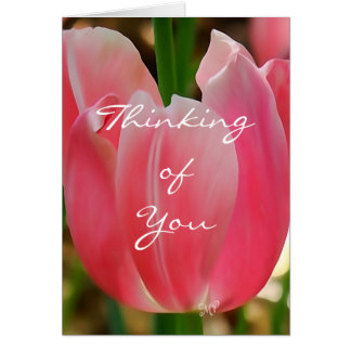 Tulip7 Thinking of You card-customize any occasion Card