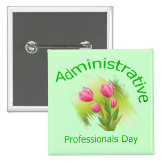 Tulip Flowers Administrative Professionals Day 15 Cm Square Badge