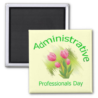Tulip Flowers Administrative Professionals Day Magnets