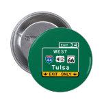 Tulsa, OK Road Sign Pinback Button