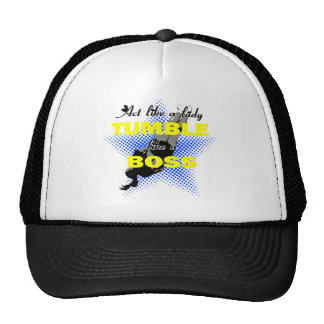 Tumble lika a Boss Cheerleader Trucker Hat