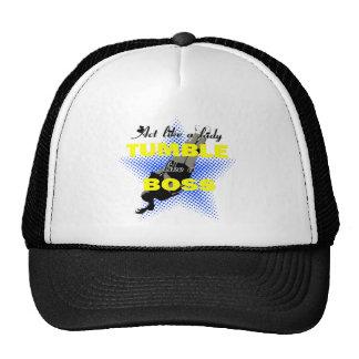Tumble like a Boss Trucker Hat